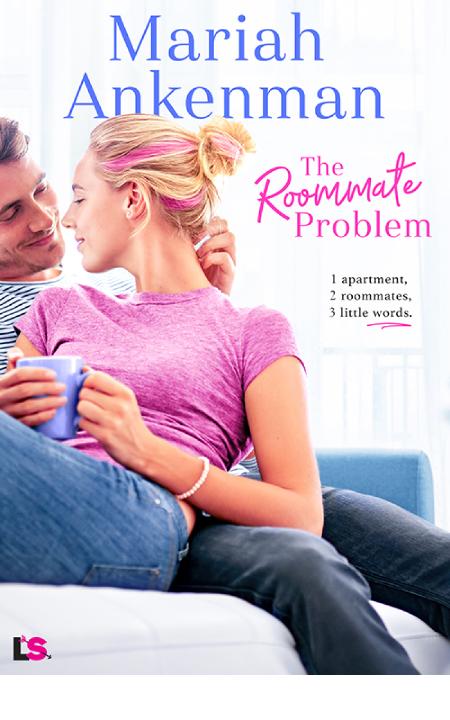 The Roommate Problem - Mariah Ankenman