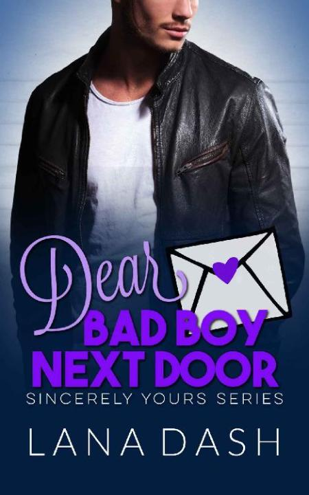 DEAR BAD BOY NEXT DOOR  A Curvy - Lana Dash