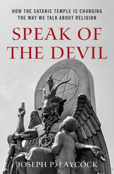 Speak of the Devil - Joseph P  Laycock