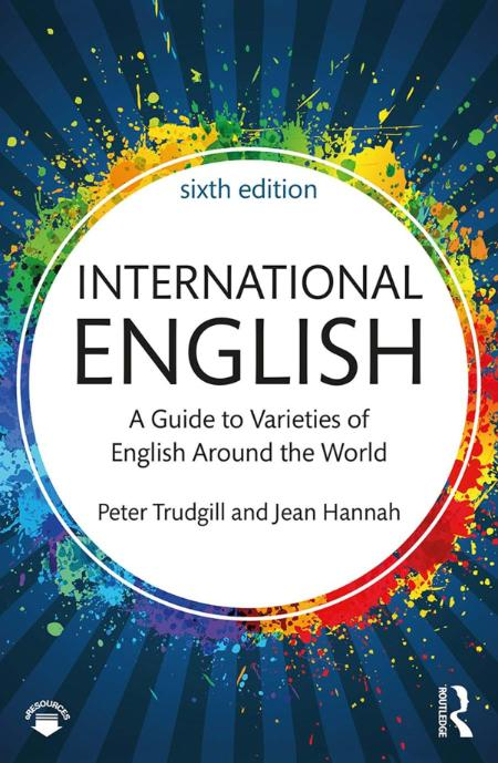 International English A Guide To Varieties Of English Around The World 6th Edition