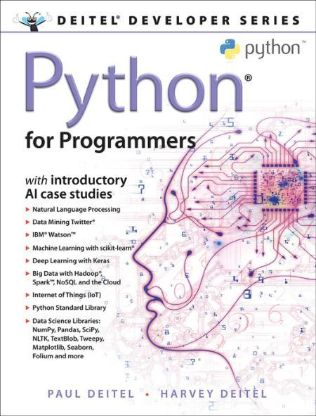 Python For Programmers With Introductory Ai Case Studies By Paul Deitel Harvey Deitel