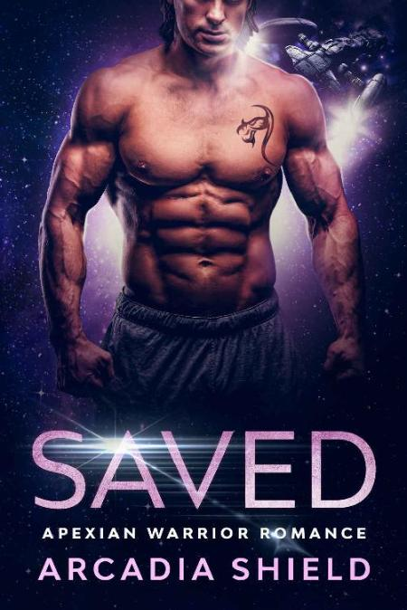 Saved (Apexian Warrior Romance - Arcadia Shield