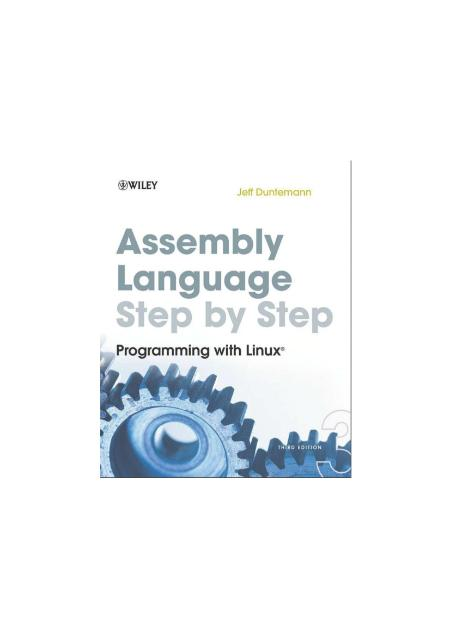 Assembly Language Step By Step 3rd Ed 2009