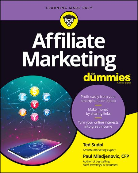 Affiliate Marketing For Dummies - Ted Sudol