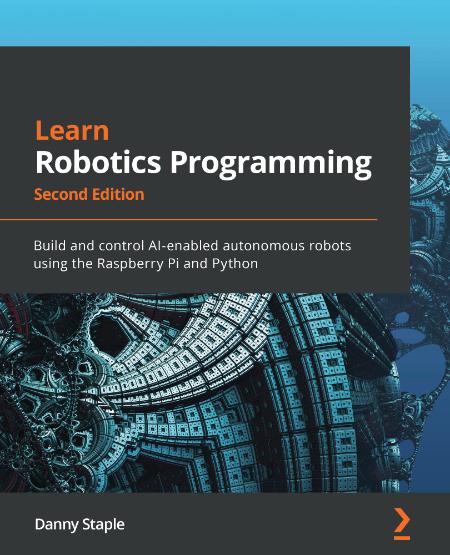 Learn Robotics Programming - Se - Danny Staple