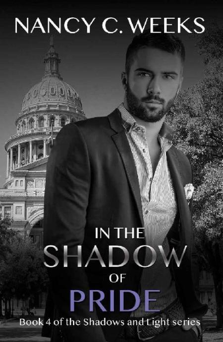 In the Shadow of Pride Book 4 S - Nancy C  Weeks