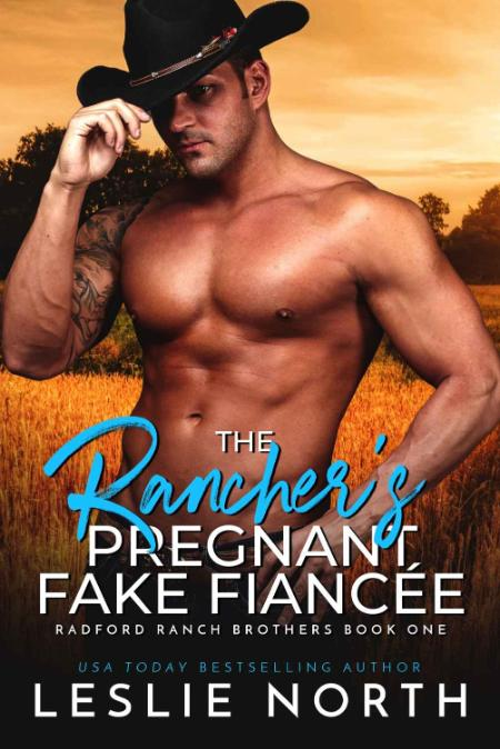 The Ranchers Pregnant Fake Fiancee - Leslie North