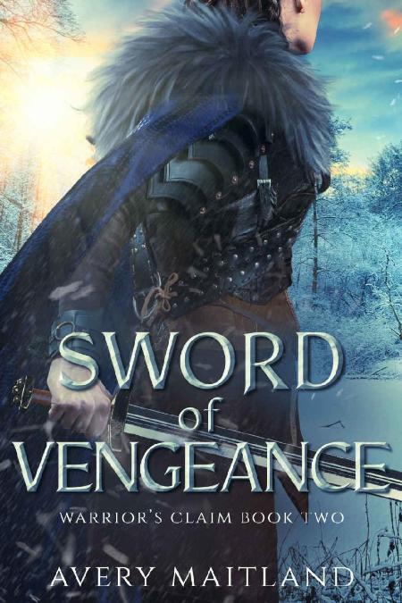 Sword of Vengeance  A Medieval - Avery Maitland