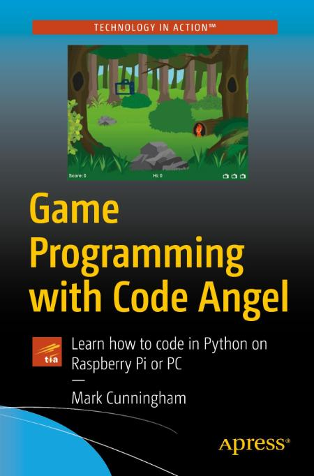 Game Programming With Code Angel Learn How To Code In Python On Raspberry Pi Or Pc...