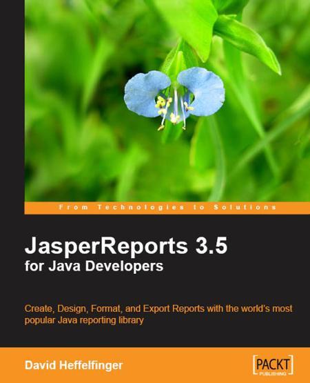 Jasperreports 3 5 For Java Developers 2009