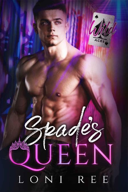 Spade's Queen (Wild Aces Book 1 - Loni Ree