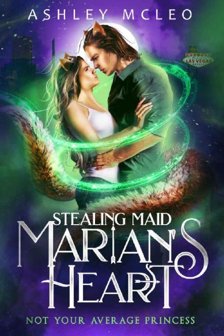 Stealing Maid Marian's Heart  A - Ashley McLeo