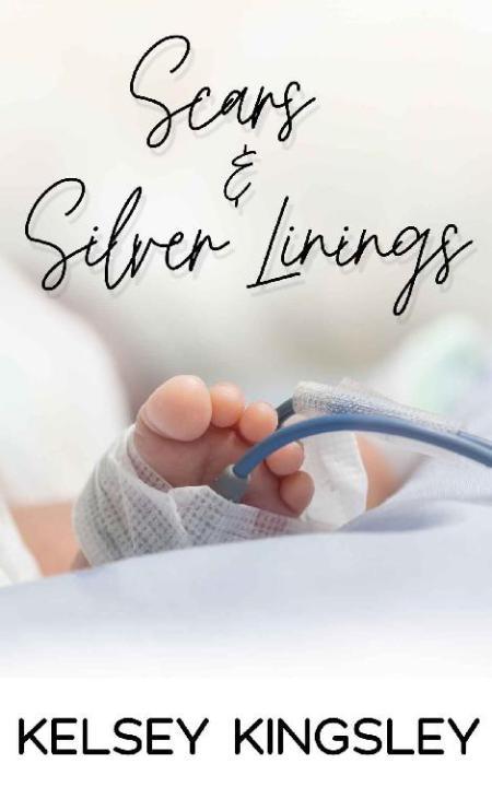Scars & Silver Linings - Kelsey Kingsley