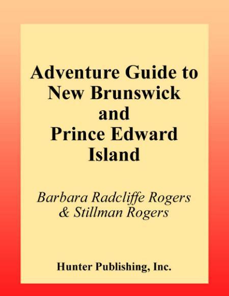New Brunswick Prince Edward Island 2002 Adventure Guide