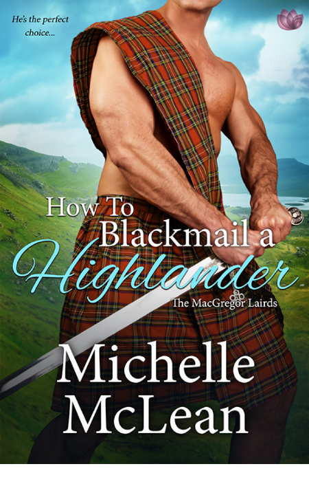 How to Blackmail a Highlander - Michelle McLean