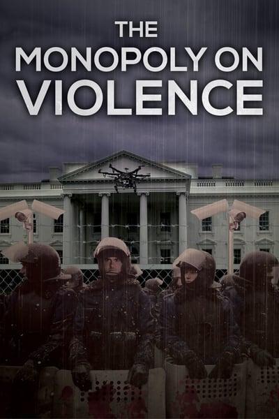 The Monopoly on Violence 2020 720p WEBRip 800MB x264-GalaxyRG