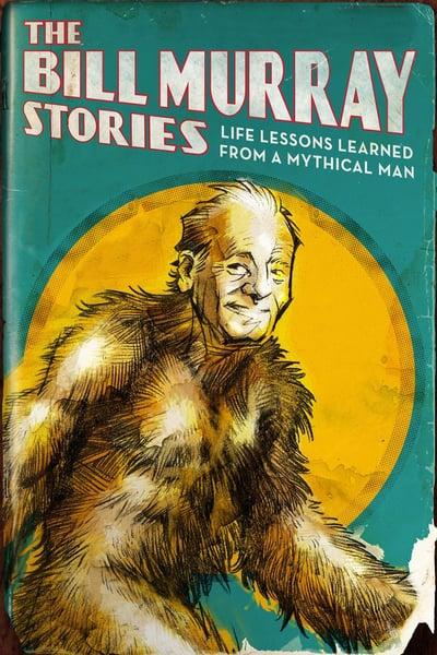 The Bill MurRay Stories Life Lessons Learned from a Mythical Man 2018 720p WEBRip 800MB x264-GalaxyRG