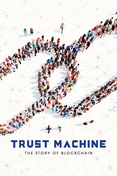Trust Machine The Story of Blockchain 2017 1080p AMZN WEBRip DDP2 0 x264-BLUMPKIN