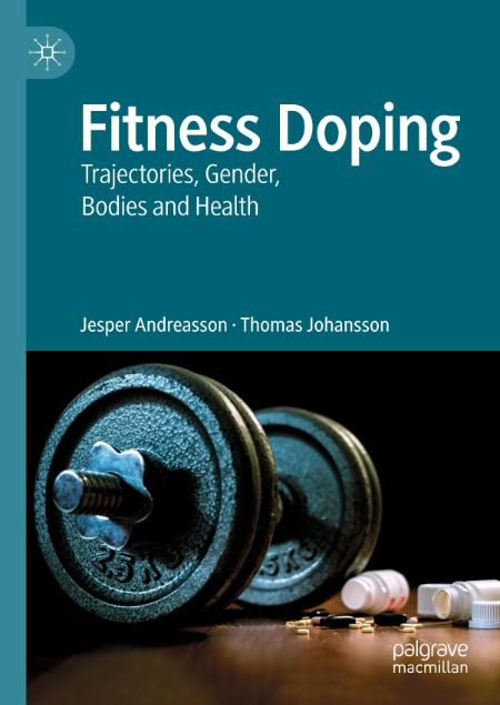 Fitness Doping Trajectories Gender Bodies And Health