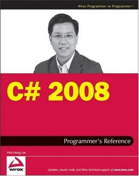 C Sharp 2008 Programmer S Reference 2008