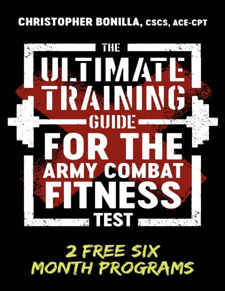 The Ultimate Training Guide For The Army Combat Fitness