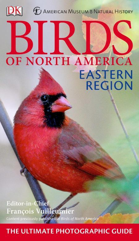 American Museum of Natural History Birds of North America - Eastern Region