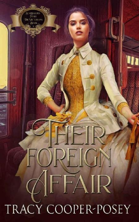 Their Foreign Affair (Scandalou - Tracy Cooper-Posey