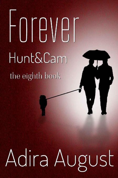 Forever  Hunt&Cam the Eighth Bo - Adira August
