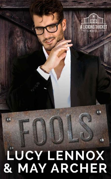 Fools (Licking Thicket Book 3) - Lucy Lennox