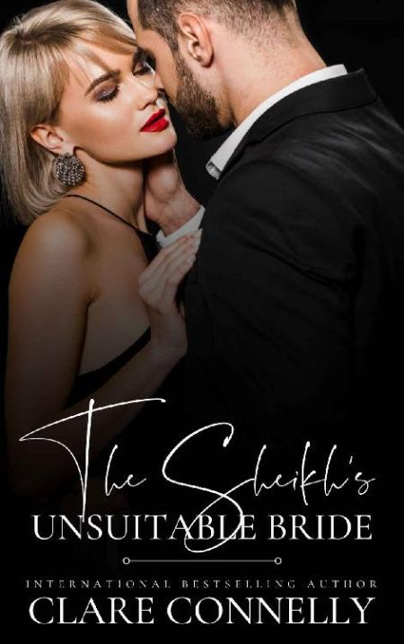 The Sheikh's Unsuitable Bride - Clare Connelly