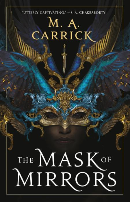 The Mask of Mirrors - M  A  Carrick