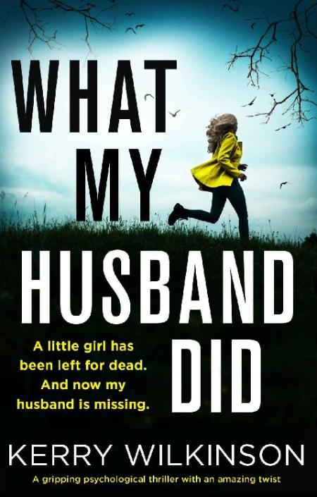 What My Husband Did by Kerry Wilkinson