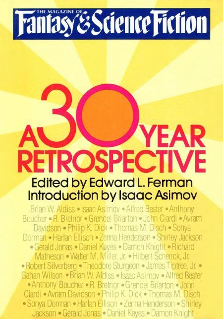The Magazine of F&SF - A 30 Year Retrospective (1980)  by Edward L  Ferman (Ed)