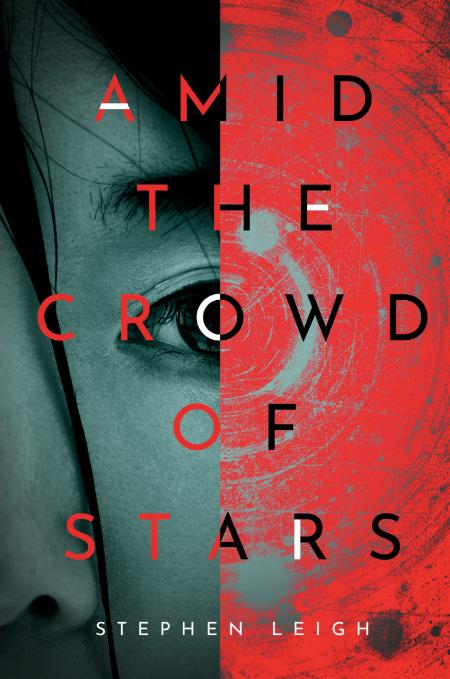 Amid the Crowd of Stars - Stephen Leigh