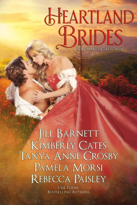 Heartland Brides  A Romance Collection - Jill Barnett